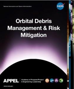 Orbital Debris Management and Risk Mitigation