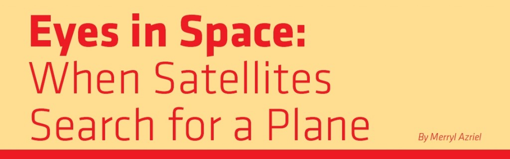 Eyes in Space When Satellites Search for a Plane