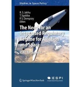The need for an integrated regulatory regime for aviation and space.